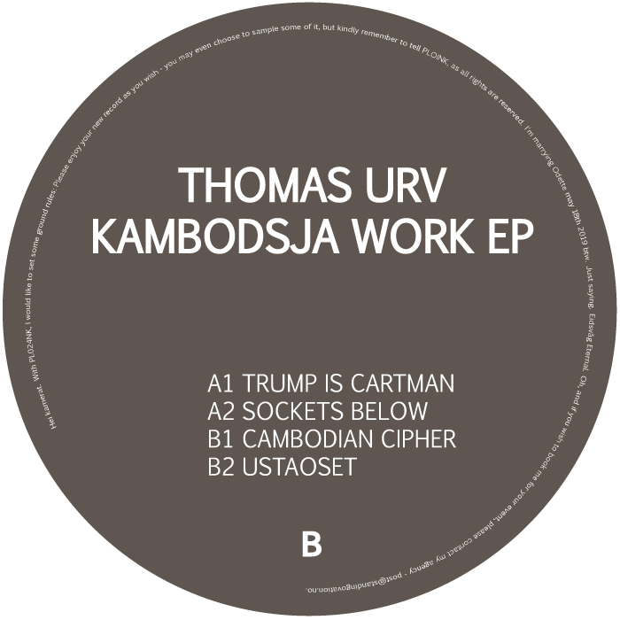 PL024NK<br />THOMAS URV<br />KAMBODSJA WORK EP<br />Release date: 19APR19