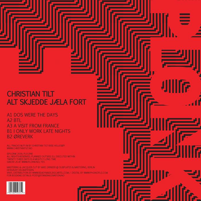 PL013NK<br />CHRISTIAN TILT<br />ALT SKJEDDE JÆLA FORT (LP)<br />Release date: 5SEPTEMBER16