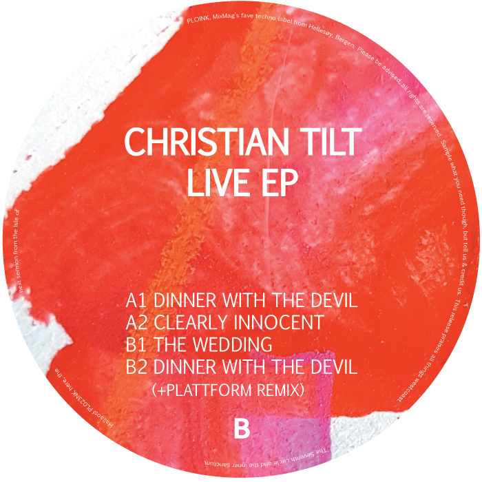 PL023NK<br />CHRISTIAN TILT<br />LIVE EP<br />Release date: 13april18